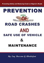 Prevention of Road Crashes and Safe Use of Vehicle & Maintenance