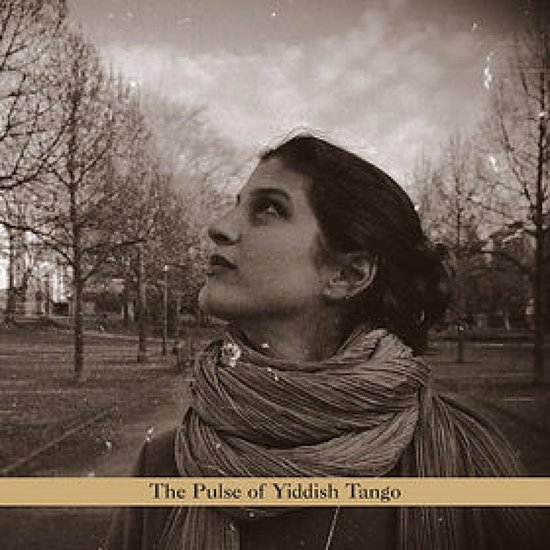 The Pulse Of Yiddish Tango