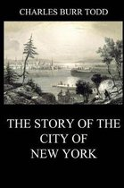 The Story of the City of New York