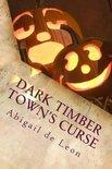 Dark Timber Town's Curse