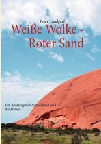 Weisse Wolke - Roter Sand