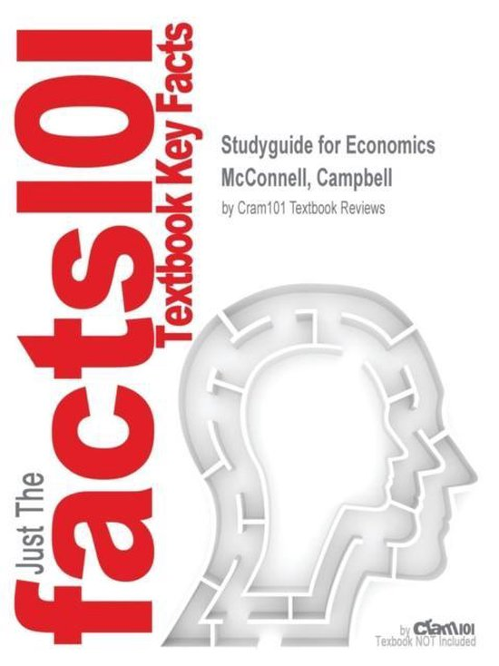 Boek cover Studyguide for Economics by McConnell, Campbell, ISBN 9781259672866 van Cram101 Textbook Reviews (Paperback)