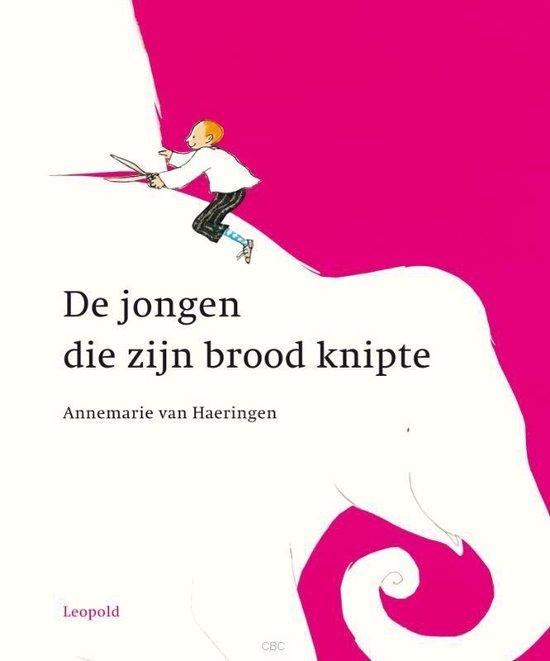 Jongen die zijn brood knipte - Annemarie van Haeringen |