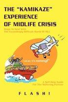 The Kamikaze Experience of Midlife Crisis
