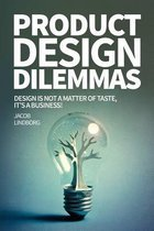 Product Design Dilemmas