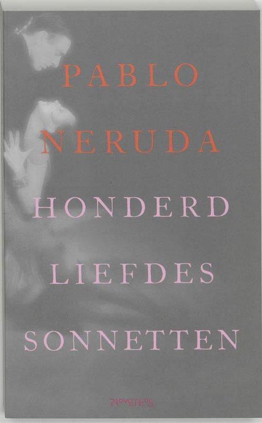 Honderd Sonnetten Van Liefde - Pablo Neruda |