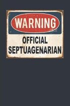 Warning Official Septuagenarian