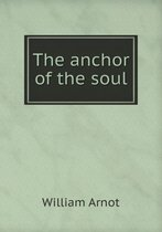The Anchor of the Soul