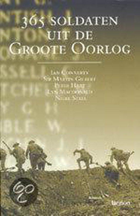 365 Soldaten Uit De Groote Oorlog - E.A. Gilbert |