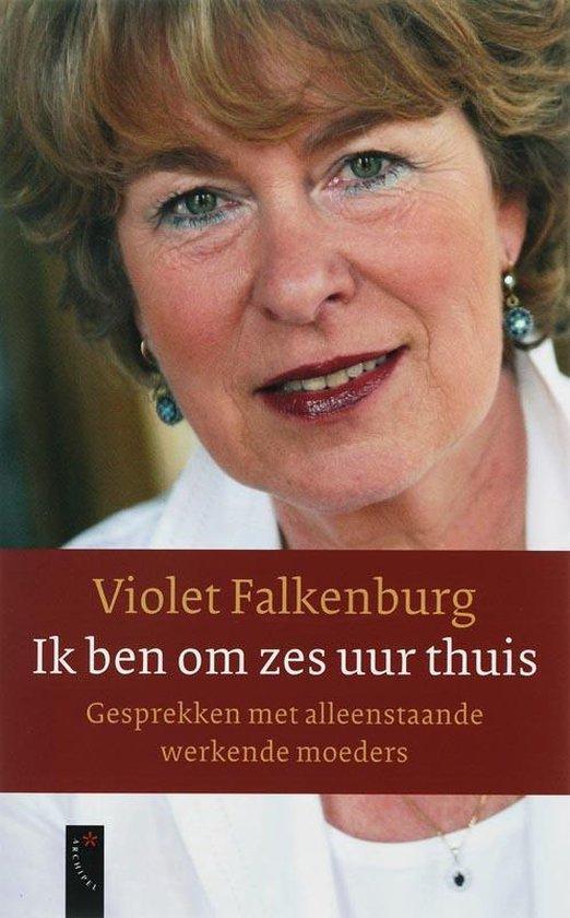 Ik Ben Om Zes Uur Thuis - Violet Falkenburg | Readingchampions.org.uk