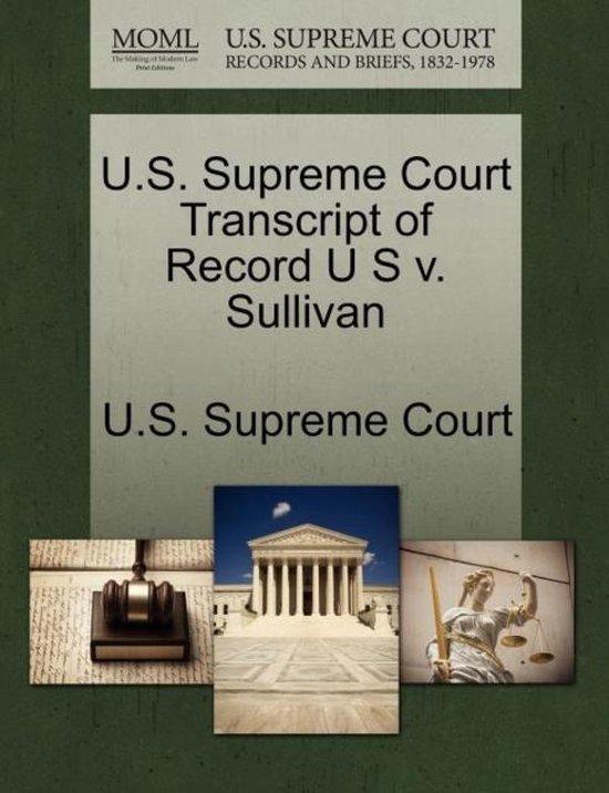 U.S. Supreme Court Transcript of Record U S V. Sullivan