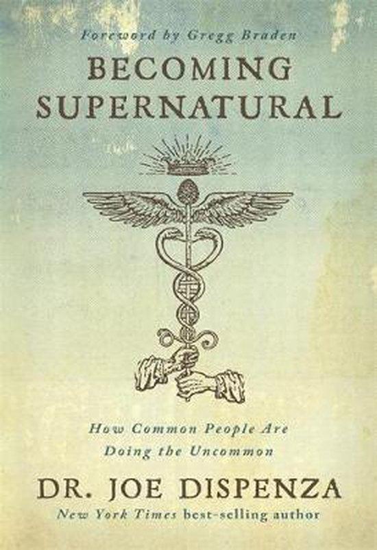 Boek cover Becoming Supernatural van Dr. Joe Dispenza (Paperback)