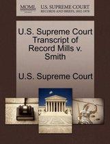 U.S. Supreme Court Transcript of Record Mills V. Smith