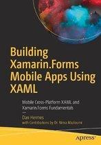Building Xamarin.Forms Mobile Apps Using XAML