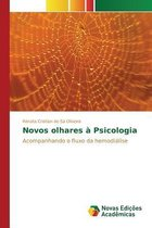 Novos Olhares a Psicologia
