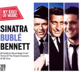 My Kind Of Music - Sinatra, Bublé & Bennett (2CD)