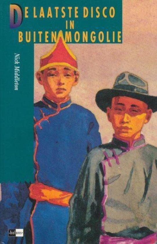 De laatste disco in Buiten-Mongolië - Nick Middleton pdf epub
