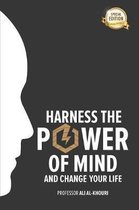 Harness the Power of the Mind and Change Your Life