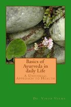 Basics of Ayurveda in Daily Life