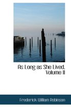 As Long as She Lived, Volume II