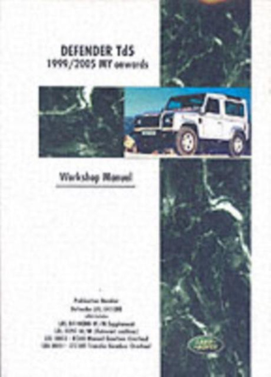 Land Rover Defender Td5 1999-2005 MY Onwards Workshop Manual - Brooklands Books Ltd