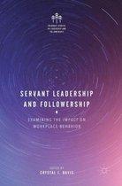 Servant Leadership and Followership