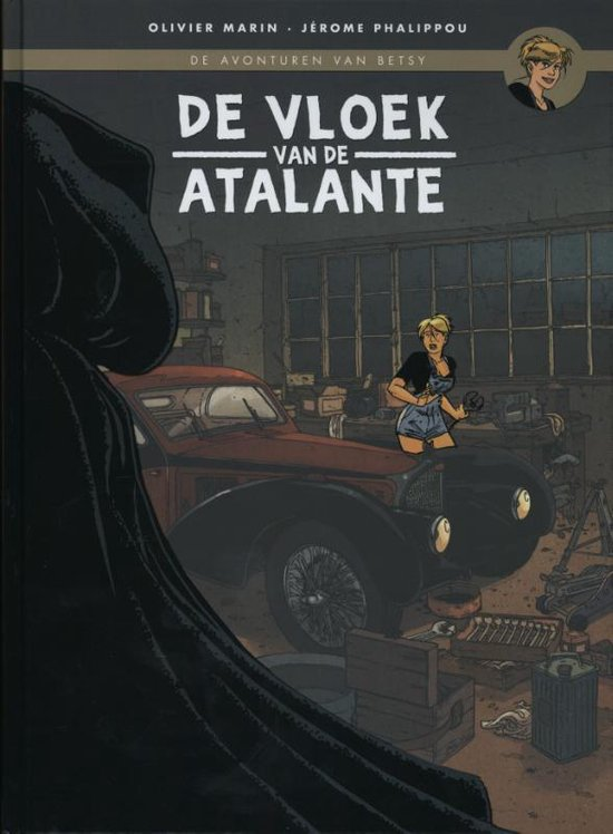 De avonturen van Betsy 1 - De vloek van de Atalante - Olivier Marin |