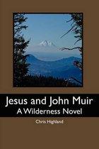 Jesus and John Muir