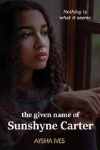 The Given Name of Sunshyne Carter