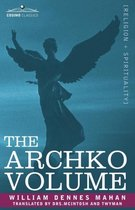The Archko Volume Or, the Archeological Writings of the Sanhedrim & Talmuds of the Jews