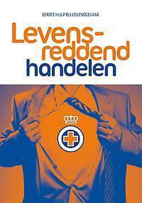 Levensreddend Handelen - Het Oranje Kruis |