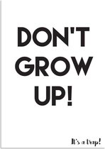 Kinderkamer poster Don't grow up, it's a trap DesignClaud - Zwart wit - A3 poster