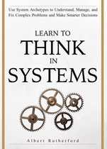 Learn to Think in Systems