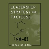 Leadership Strategy and Tactics