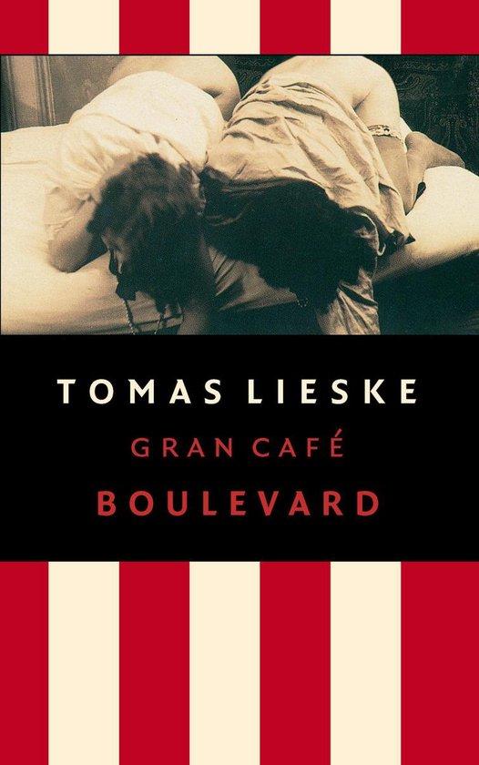 Gran Cafe Boulevard - Tomas Lieske pdf epub
