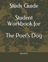 Study Guide Student Workbook for the Poet