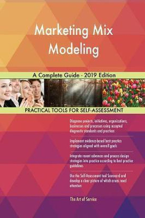 Marketing Mix Modeling A Complete Guide - 2019 Edition