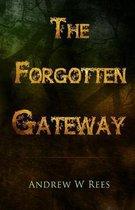 The Forgotten Gateway