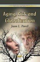 Aging, Risk & Globalization