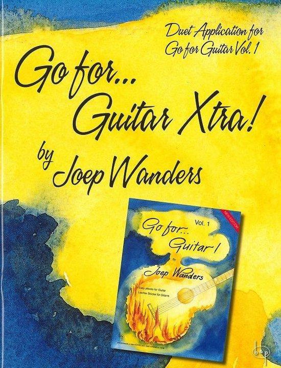 Go for…Guitar Xtra! (Duet Application for Go for Guitar Vol.1) - Joep Wanders pdf epub