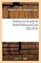Notices sur le port de Saint-Valery-en-Caux