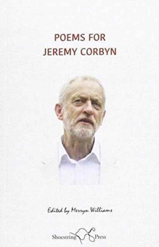 Poems for Jeremy Corbyn