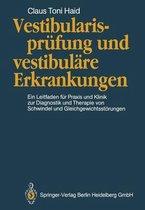 Vestibularisprufung Und Vestibulare Erkrankungen