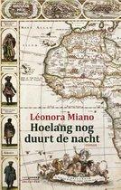Boek cover Hoelang nog duurt de nacht van Léonora Miano