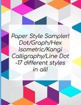Paper Style Sampler! Dot/Graph/Hex/Isometric/Kangi/Calligraphy/Line Dot