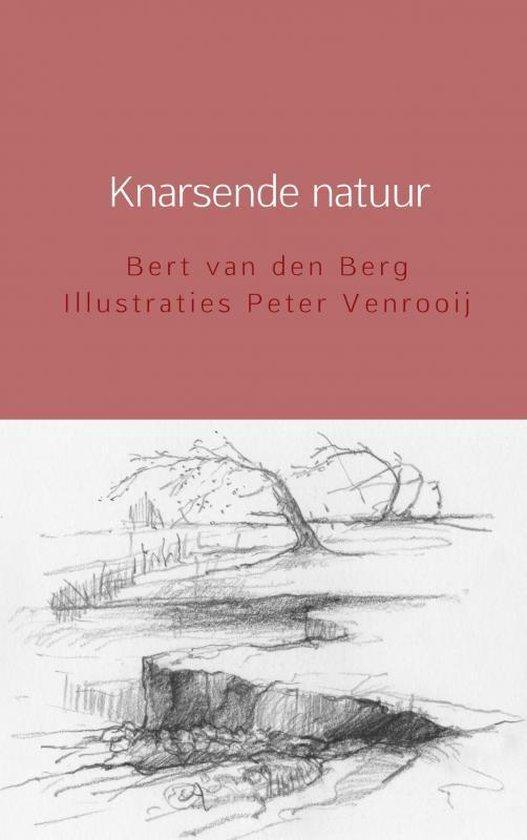 Knarsende natuur - Bert van den Berg Illustraties Peter Venrooij | Fthsonline.com