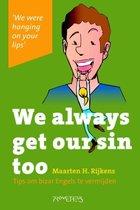 We always get our sin too
