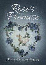 Rose\\'s Promise