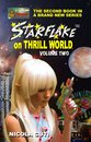 Starflake on Thrill World Volume 2