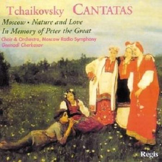 TCHAIKOVSKY: THREE CANTATAS
